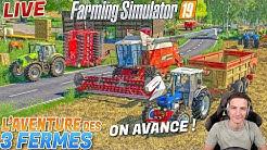🔴 UNE AUTRE FERME ? L'AVENTURE DES 3 FERMES ! Farming Simulator 19 !