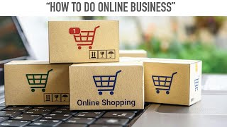 Download How to Do Online Business