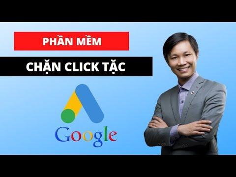 Phần mềm chặn Click tặc, Click ảo khi quảng cáo Google Ads (hiệu quả)