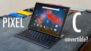 Google Pixel C Review | Pocketnow