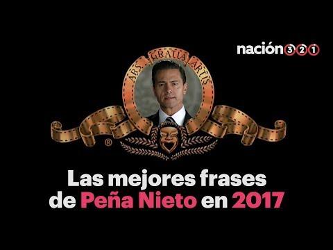 Las mejores frases de Enrique Peña Nieto en 2017