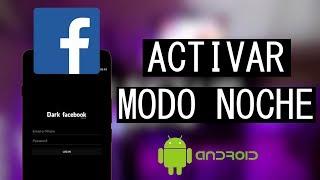ACTIVA EL MODO OSCURO / NOCHE EN FACEBOOK