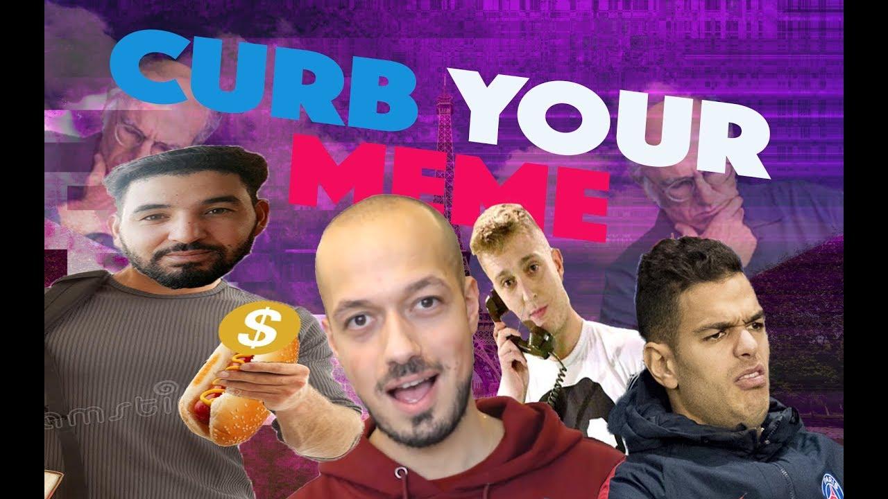 CURB YOUR MEME - Compilation Française 🇫🇷 - YouTube