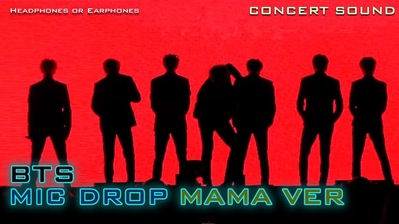 🔈  [CONCERT SOUND]  BTS  - MIC DROP (MAMA ver) + Fanchant
