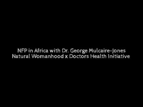 NFP in Africa: Natural Womanhood x Doctors Health Initiative
