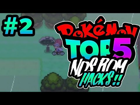 TOP 5 BEST POKEMON NDS ROM HACKS OF ALL TIME!!