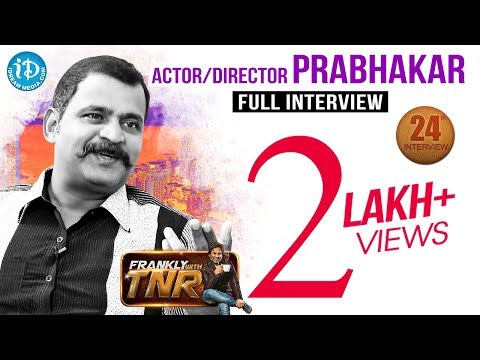 Prabhakar Exclusive Interview || Frankly With TNR #24 || Talking Movies With iDream #168