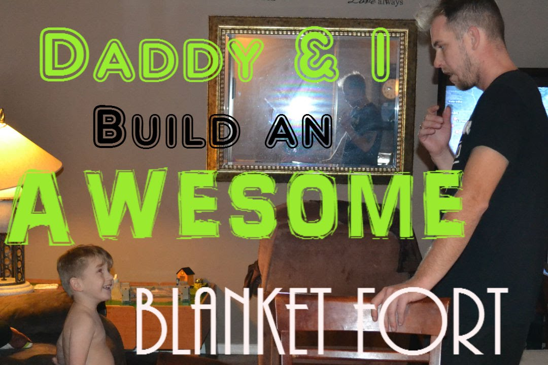 how to make awesome blanket forts