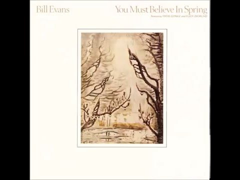 Bill Evans - You Must Believe In Spring(1977)
