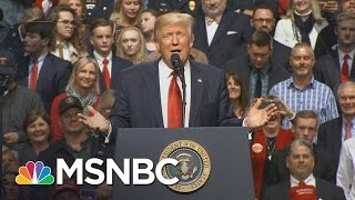 Donald Trump Attacks Media And Mentions Health Care At Rally | The Last Word | MSNBC
