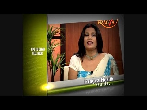 Dr. Payal Sinha(Naturopath Expert)-Easy & Best Tips To Beautify Feet,Neck & Elbow
