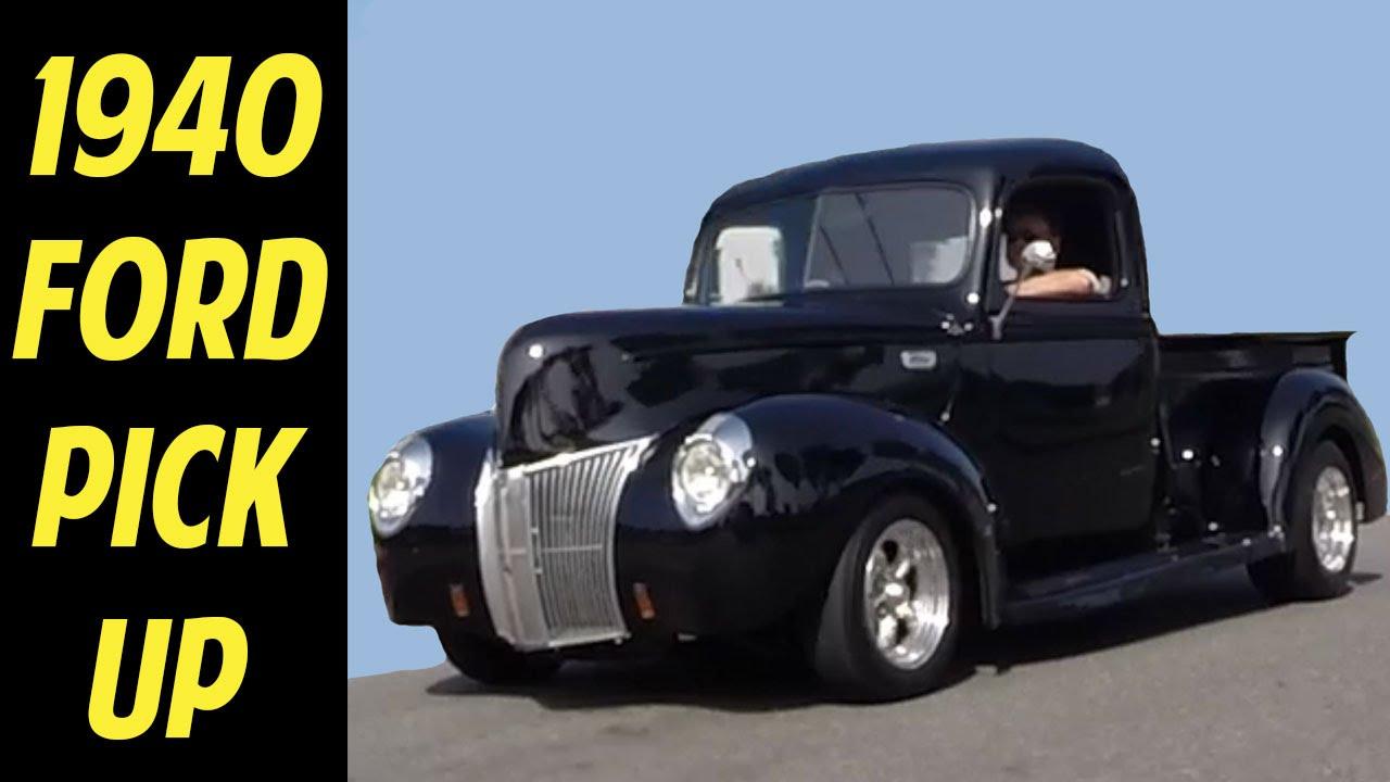 1940 Ford Pickup Hot Rod Resto Mod - YouTube