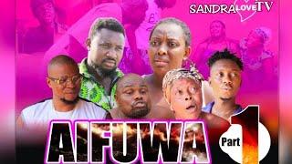 AIFUWA Prat 1 latest Benin movies 2021