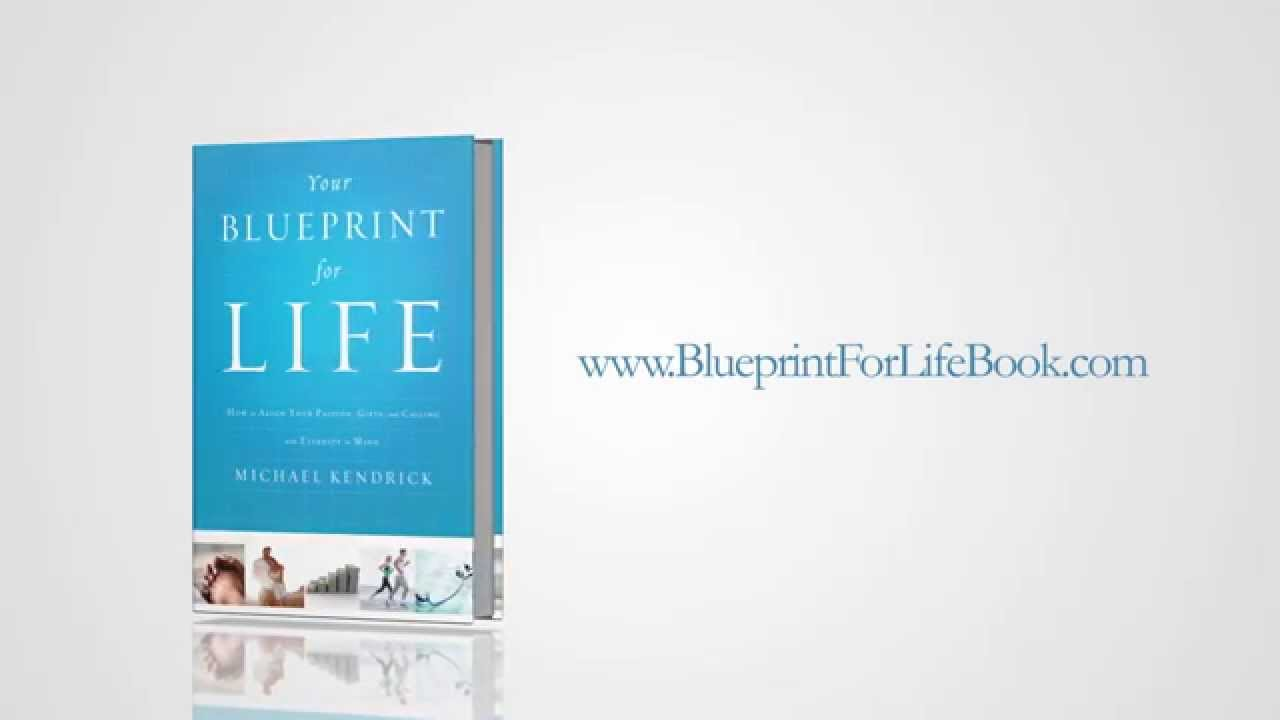 Your blueprint for life by michael kendrick youtube your blueprint for life by michael kendrick malvernweather Images