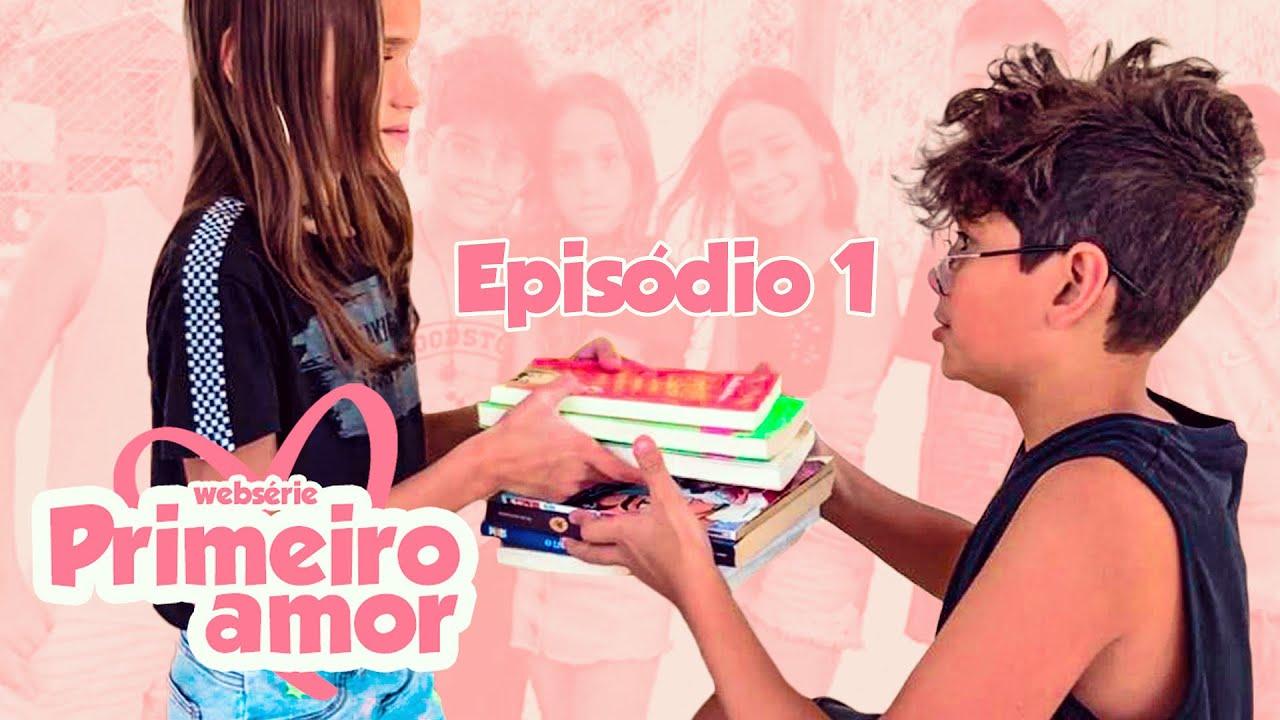 PRIMEIRO AMOR -  AS NOVAS VIZINHAS (Episódio 1) - WEB SÉRIE