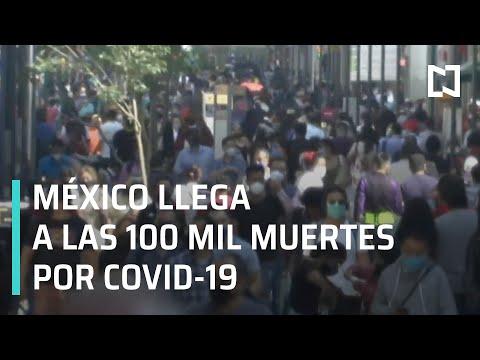 México llega a las 100 mil muertes por Covid-19 - En Punto