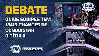 Quem briga pelo título Brasileiro? FOX Sports Rádio, responde!