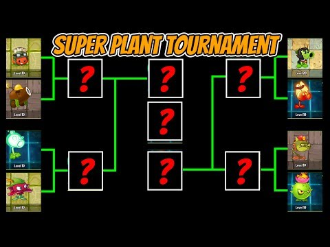 Plants vs Zombies [MOD] Super Plant Max Level Tournament vs All NEW Zombies