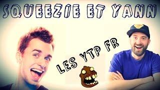 [YTP] Squeezie & Yann