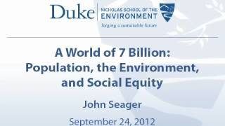 A World of 7 Billion: Population, the Environment, and Social Equity