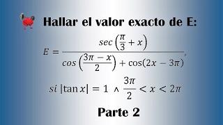Calcular el valor exacto de E - Parte 2