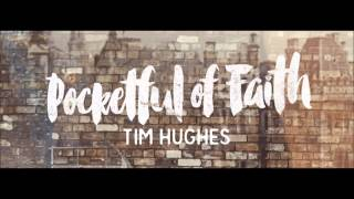 Only the brave | Tim Hughes | Lyrics in description