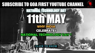 WHY INDIA CELEBRATES NATIONAL TECHNOLOGY DAY ON 11th MAY ? Click to know