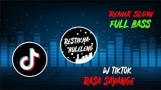Download Lagu DJ LAGU TIKTOK RASA SAYANGE - Remix Slow Full Bass 2019