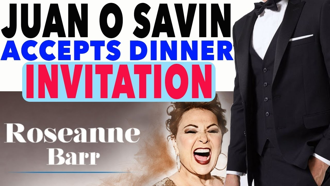 Roseanne Barr, Juan O Savin accepts dinner Invitation… Don't worry, he'll wear a suit!