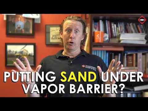 Should You Put Sand In Your Crawl Space? | Sand Under Vapor Barrier | Crawl Space Moisture Problems