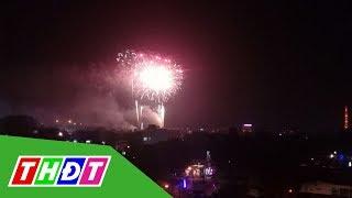 Ngắm pháo hoa đêm Giao thừa Cao Lãnh từ tòa nhà Truyền hình Đồng Tháp | THDT