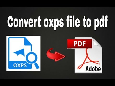 How To Convert Oxps File To Pdf [Hindi] | Convert Oxps File To Pdf Easily