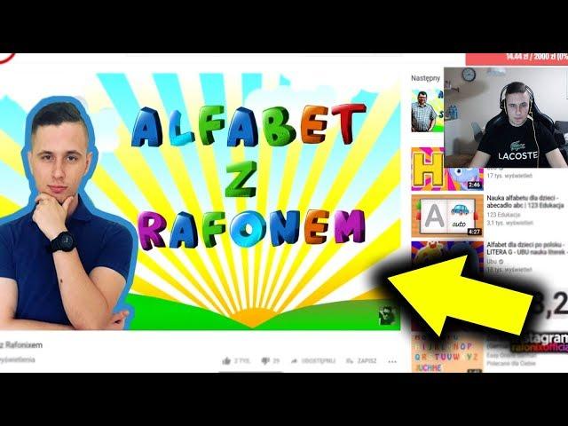 RAFONIX ogląda ALFABET Z RAFONEM! *padniesz ze śmiechu! (SHOTY)