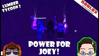 Roblox - Lumber Tycoon 2 - The Power for Joey!