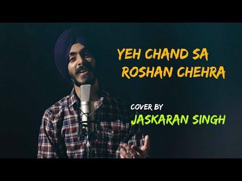 Yeh Chand Sa Roshan Chehra | Unplugged Cover | Jaskaran Singh | Sing Dil Se | Old Hindi Songs