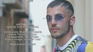 Antonino - Nun Se Vive E Speranza (Video Ufficiale) YouTube Videos