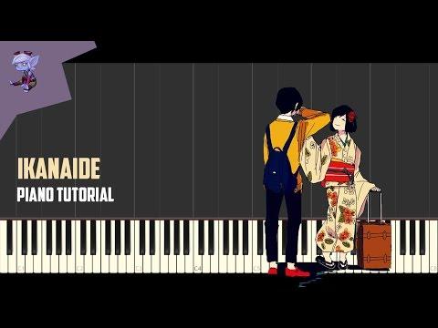 Ikanaide | Piano Tutorial