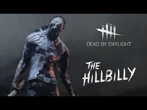 Dead by Daylight - Hillbilly Reveal Trailer