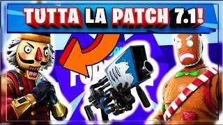 TUTTA LA PATCH 7.1 FORTNITE! CHRISTMAS SKIN ARE BACK! PAN DI ZENZERO! SCHIACCIANOCI! NEW LTM!