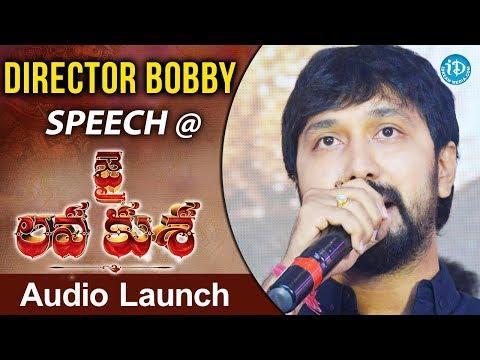 Director Bobby Speech @ Jai Lava Kusa...