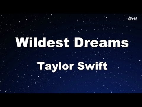 Wildest Dreams - Taylor Swift Karaoke【With Guide Melody】