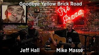 Goodbye Yellow Brick Road (acoustic Elton John cover) - Mike Masse and Jeff Hall