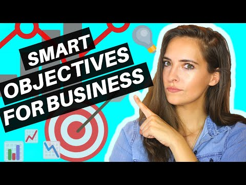 EXAMPLES OF SMART OBJECTIVES FOR A BUSINESS