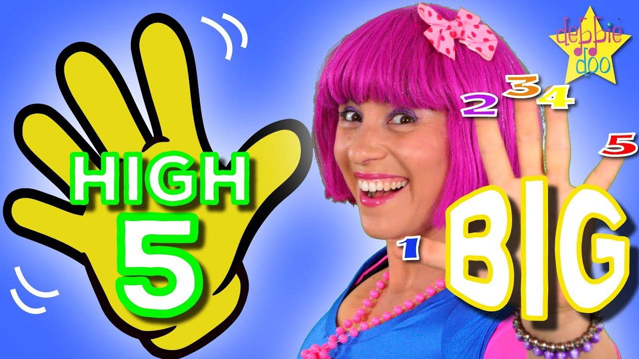 Give A Big High Five! | Original Kids Action Dance Song | Kids & Childrens Songs by Debbie Doo
