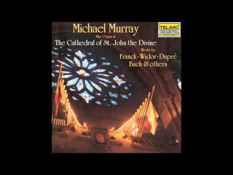 Michael Murray - Complete Recordings (St. John The Divine)