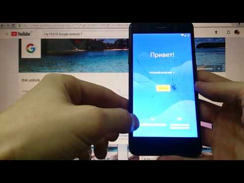Fly FS518 FRP Сброс Google аккаунта андроид 7