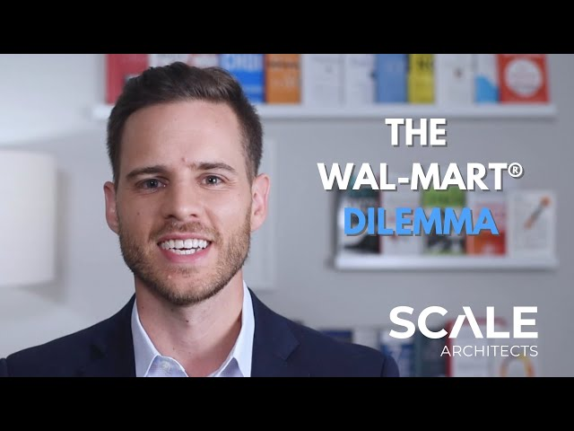 The Wal-Mart® Dilemma