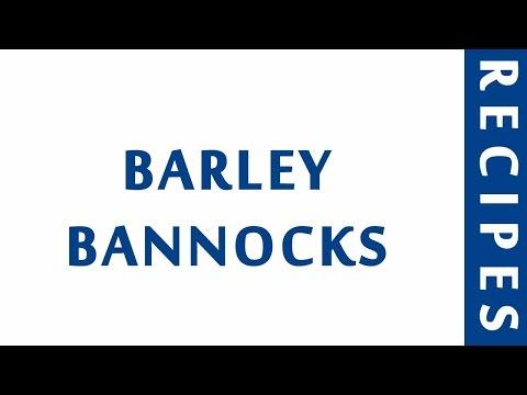 BARLEY BANNOCKS | RECIPES TO LEARN | EASY RECIPES