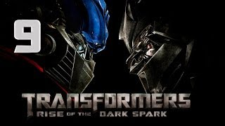 Transformers Rise of the Dark Spark Optimus Prime vs Megatron Walkthrough Capitulo 9 Gameplay