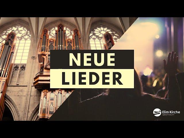 Neue Lieder | 23.05.2021 | ELIM KIRCHE GEESTHACHT | HD
